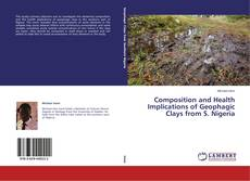 Buchcover von Composition and Health Implications of Geophagic Clays from S. Nigeria