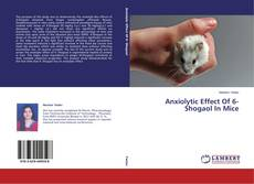 Обложка Anxiolytic Effect Of 6-Shogaol In Mice