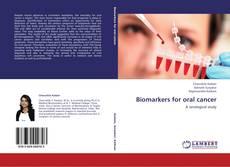 Biomarkers for oral cancer的封面