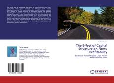 The Effect of Capital Structure on Firms' Profitability kitap kapağı