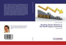 Bookcover of Banking Sector Distress in the North Cyprus Economy