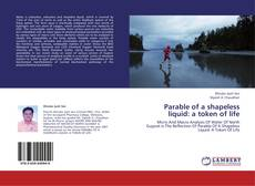 Capa do livro de Parable of a shapeless liquid: a token of life
