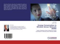 Bookcover of Energy Conservation in Wireless Sensor Network (WSN)