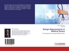Bookcover of Design Requirements in Medical Device