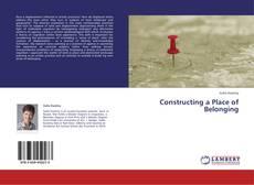 Constructing a Place of Belonging kitap kapağı