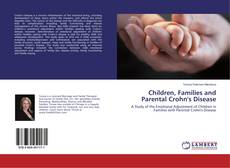 Bookcover of Children, Families and Parental Crohn's Disease