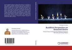 Bookcover of Buddhist Perspective on Diseased Desire