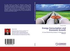 Bookcover of Energy Consumption and Economic Growth