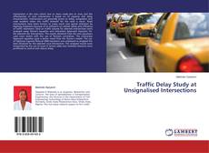 Couverture de Traffic Delay Study at Unsignalised Intersections