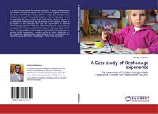 Обложка A Case study of Orphanage experience