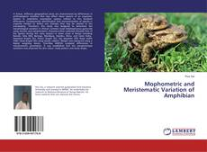 Mophometric and Meristematic Variation of Amphibian的封面
