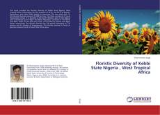 Bookcover of Floristic Diversity of Kebbi State Nigeria , West Tropical Africa