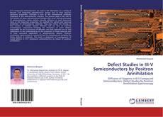 Обложка Defect Studies in III-V Semiconductors by Positron Annihilation