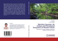 Buchcover von Myristica Swamps: An Unique and Threatened Ecosystem of Western Ghats