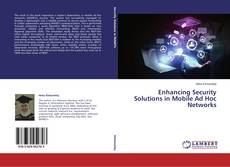 Copertina di Enhancing Security Solutions in Mobile Ad Hoc Networks