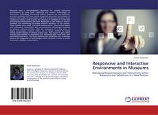 Copertina di Responsive and Interactive Environments in Museums