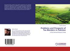 Buchcover von Problems and Prospects of Tea Blenders in Pakistan