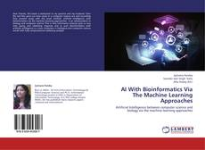 Couverture de AI With Bioinformatics Via The Machine Learning Approaches
