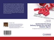Borítókép a  Gastroretentive Drug Delivery System for oral Anti Diabetic Agents - hoz