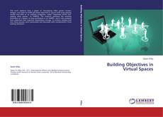 Bookcover of Building Objectives in Virtual Spaces