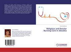 Buchcover von Religious and Secular Nursing Care in Slovakia