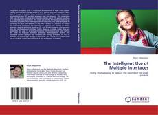 Обложка The Intelligent Use of Multiple Interfaces