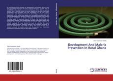 Portada del libro de Development And Malaria Prevention In Rural Ghana