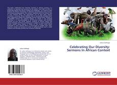 Buchcover von Celebrating Our Diversity: Sermons In African Context