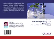 Bookcover of Substituted Hydroxy 1, 3- Propanediones