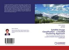 Bookcover of Satellite Image Classification - a Guided Clustering Approach