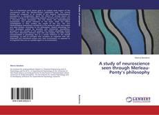 Capa do livro de A study of neuroscience seen through Merleau-Ponty's philosophy