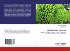 Bookcover of Shelf Life of Banana