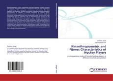 Bookcover of Kinanthropometric and Fitness Characteristics of Hockey Players