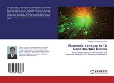 Buchcover von Plasmonic Bandgap in 1D Nanostructure Devices