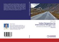 Bookcover of Indian Perspective On International Refugee Law