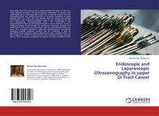 Bookcover of Endoscopic and Laparoscopic Ultrasonography in upper GI Tract Cancer