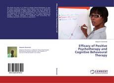 Portada del libro de Efficacy of Positive Psychotherapy and Cognitive Behavoural Therapy