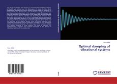 Bookcover of Optimal damping of vibrational systems