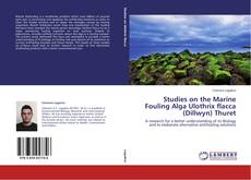 Bookcover of Studies on the Marine Fouling Alga Ulothrix flacca (Dillwyn) Thuret