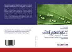 Portada del libro de Reactive species against selected nonsteroidal anti-inflammatory drugs