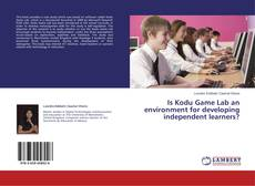 Borítókép a  Is Kodu Game Lab an environment for developing independent learners? - hoz