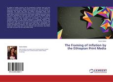 Copertina di The Framing of Inflation by the Ethiopian Print Media