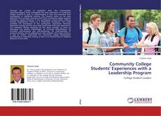 Copertina di Community College Students' Experiences with a Leadership Program