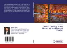 Critical Thinking in the Moroccan Textbooks of English kitap kapağı