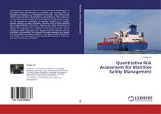 Bookcover of Quantitative Risk Assessment for Maritime Safety Management