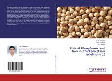 Role of Phosphorus and Iron in Chickpea (Cicer arietinum L.)的封面
