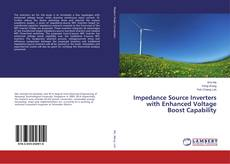 Copertina di Impedance Source Inverters with Enhanced Voltage Boost Capability
