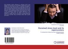 Borítókép a  Perceived stress level and its repercussions - hoz