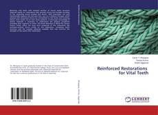 Bookcover of Reinforced Restorations for Vital Teeth