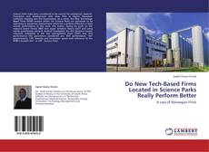 Bookcover of Do New Tech-Based Firms Located in Science Parks Really Perform Better